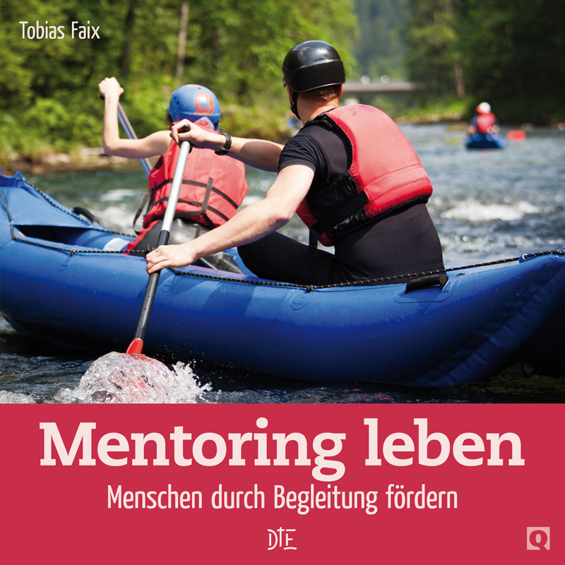 Mentoring leben | Tobias Faix