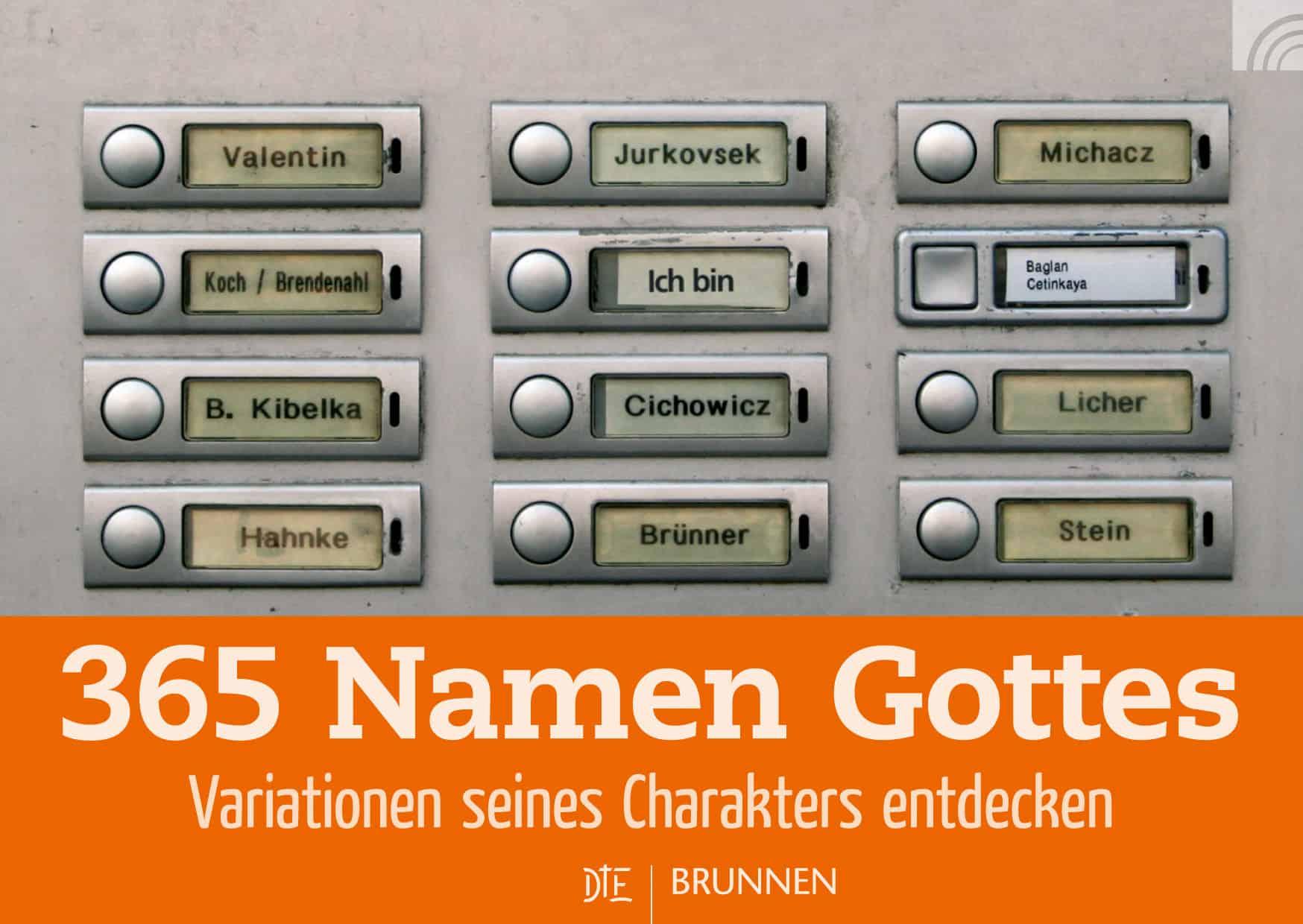 365 Namen Gottes. Kalender, der inspiriert, Gott tiefer zu entdecken und mehr zu lieben