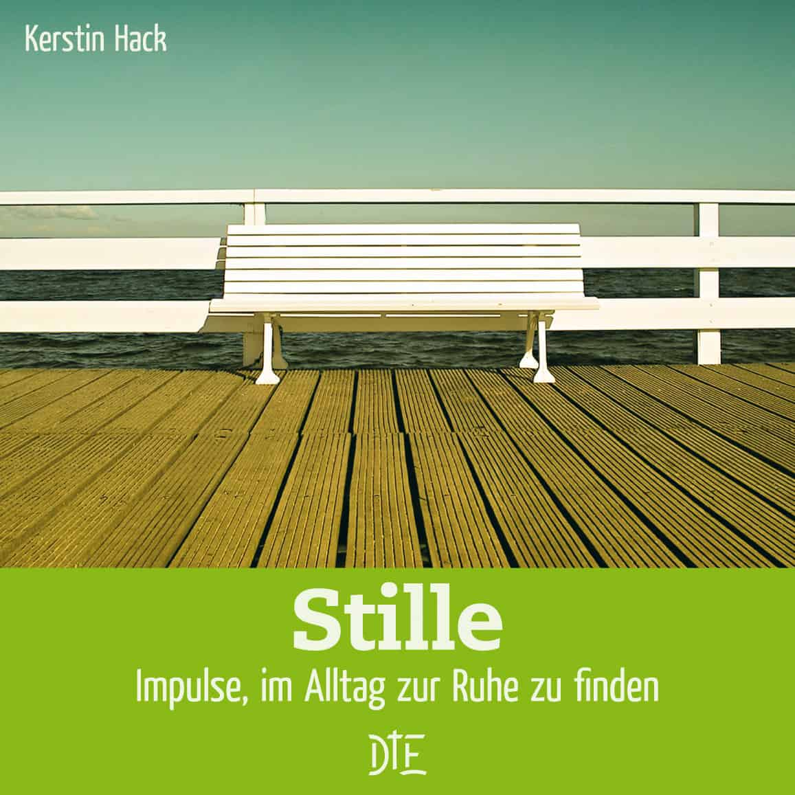 Stille | Kerstin Hack